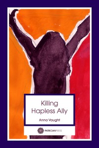 Darkly Funny and Courageous: Killing HaplessAlly