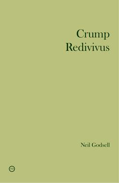 neil-godsell-crump-redivivus